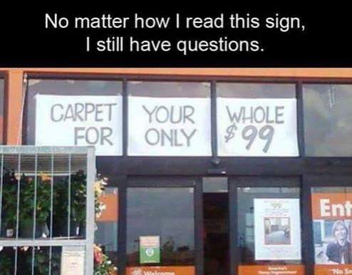 Carpet for your what?